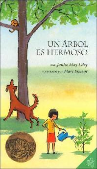 Un Arbol es Hermoso/ A Tree Is Nice