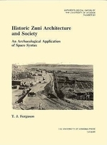 Historic Zuni Architecture and Society, Volume 60