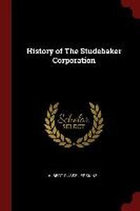 History of the Studebaker Corporation