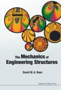 The Mechanics of Engineering Structures. David W.A. Rees