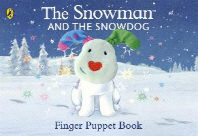Snowman and the Snowdog Finger Puppet Book