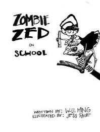 Zombie Zed on School