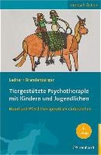 Tiergestuetzte Psychotherapie mit Kindern und Jugendlichen