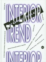 INTERIOR TREND (WORK SHOP)