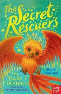 Secret Rescuers: The Baby Firebird