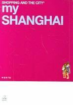 MY SHANGHAI