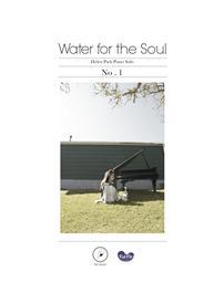 Water for the Soul   피아노 연주곡집 1권