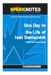 One Day in the Life of Ivan Denisovich (SparkNotes Literature Guide)