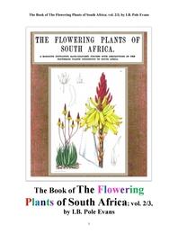 남아프리카 공화국의 꽃을 피는 식물들 제2권.The Book of The Flowering Plants of South Africa; vol. 2/