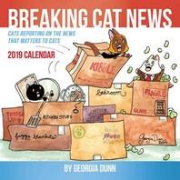 Breaking Cat News 2019 Wall Calendar