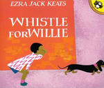 Whistle for Willie (1 Paperback/1 CD) [With CD]
