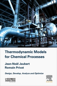 Thermodynamic Models for Chemical Engineering