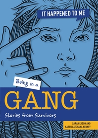 Being in a Gang