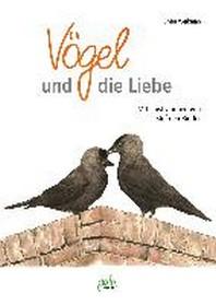 Voegel und die Liebe