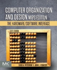 Computer Organization and Design (MIPS Edition)