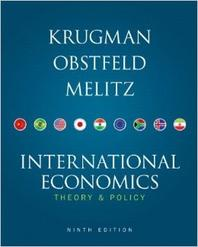 International Economics : Theory and Policy