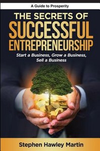 The Secrets of Successful Entrepreneurship