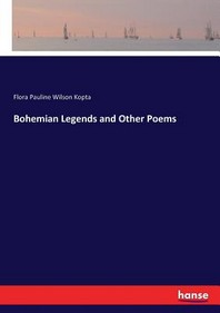 Bohemian Legends and Other Poems
