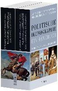 Politische Ikonographie. Ein Handbuch. 2 Baende