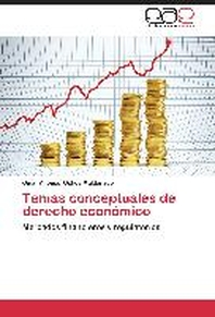 Temas Conceptuales de Derecho Economico