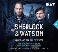 Sherlock & Watson - Neues aus der Baker Street: Das Zeichen der Vier (Fall 6)