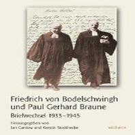 Friedrich von Bodelschwingh und Paul Gerhard Braune