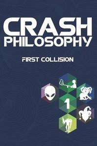 Crash Philosophy