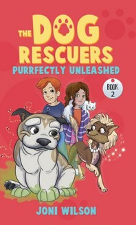 The Dog Rescuers Book II