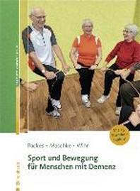 Sport und Bewegung fuer Menschen mit Demenz