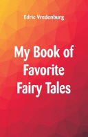 My Book of Favorite Fairy Tales