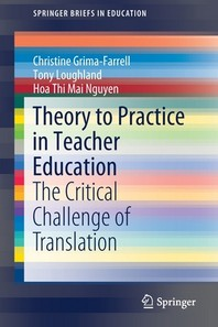 Theory to Practice in Teacher Education