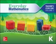Everyday Mathematics 4, Grade K, Teacher Lesson Guide, Volume 1       4th