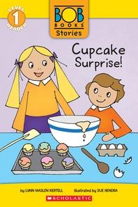 Cupcake Surprise! (Bob Books Stories