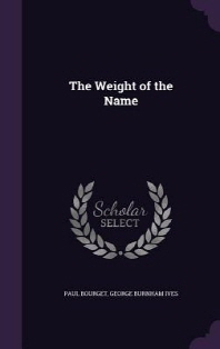 The Weight of the Name