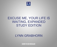 Excuse Me, Your Life Is Waiting, Expanded Study Edition