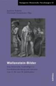 Wallensteinbilder Im Widerstreit