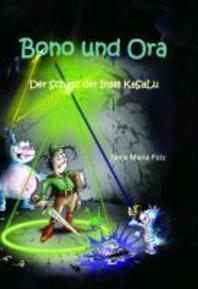 Bono und Ora - Der Schatz der Insel KaSaLu