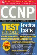 CCNP Test Yourself Practice Exams(640-403,640-404,&640-440)