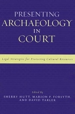 Presenting Archaeology in Court