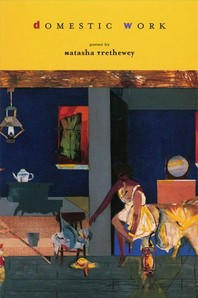 Domestic Work : Poems