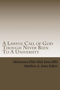 A Lawful Call of God Though Never Been To A University