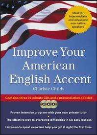 Improve Your American English Accent [With Booklet]