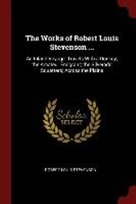 The Works of Robert Louis Stevenson ...