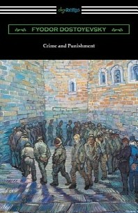 Crime and Punishment (Translated by Constance Garnett with an Introduction by Nathan B. Fagin)