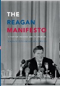 The Reagan Manifesto