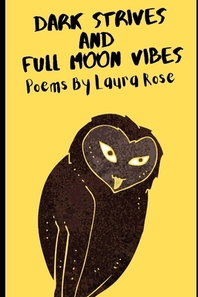 Dark Strives And Full Moon Vibes