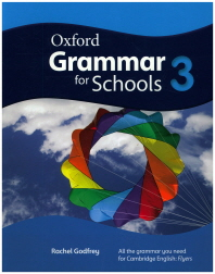 Oxford Grammar For Schools. 3