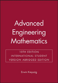 Advanced Engineering Mathematics : Abridged International Sutdent Edition