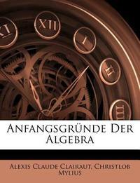 Anfangsgrunde Der Algebra, Zweyte Auflage