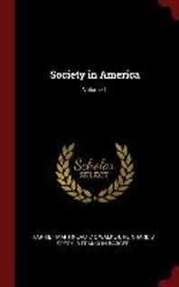 Society in America; Volume 1